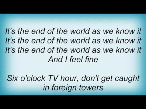 Rem - End Of The World As We Know It Lyrics