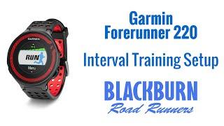 Garmin Forerunner 220 - Interval Training Setup