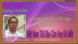 Tan Thai Truc Tiep( Trưa  Ngày 18-10-2019