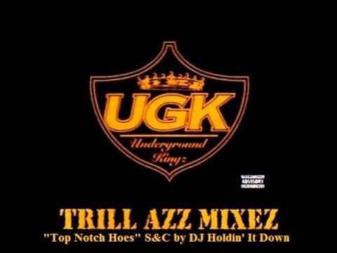 UGK - Top Notch Hoes (S&C)
