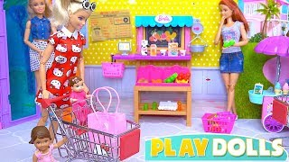 Barbie Girl and Baby Doll Grocery Shopping Store!