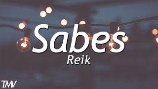 Reik - Sabes | letra