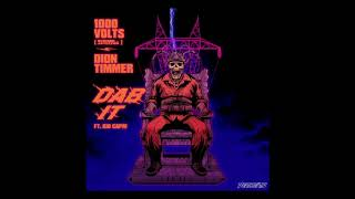 Cover images 1000 Volts (Redman x Jayceeoh) x Dion Timmer - DAB IT