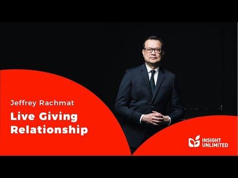 Jeffrey Rachmat - Live Giving Relationship