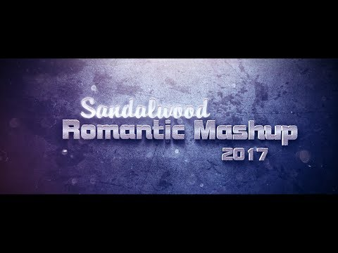 Sandalwood Romantic Mashup 2017 | DJ Rathan & DJ Ash | Ft.Eesha Suchi