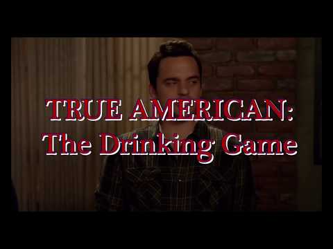 True American Drinking Game - New Girl