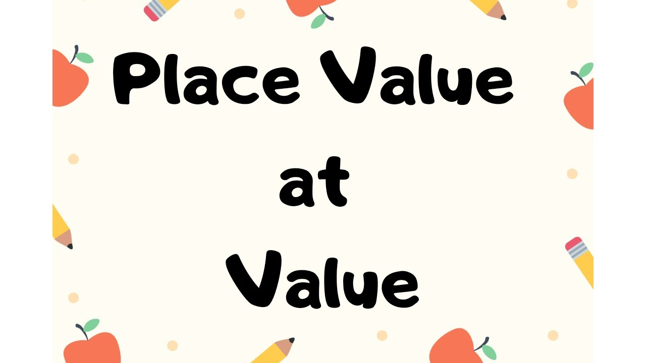 Place Value at Value