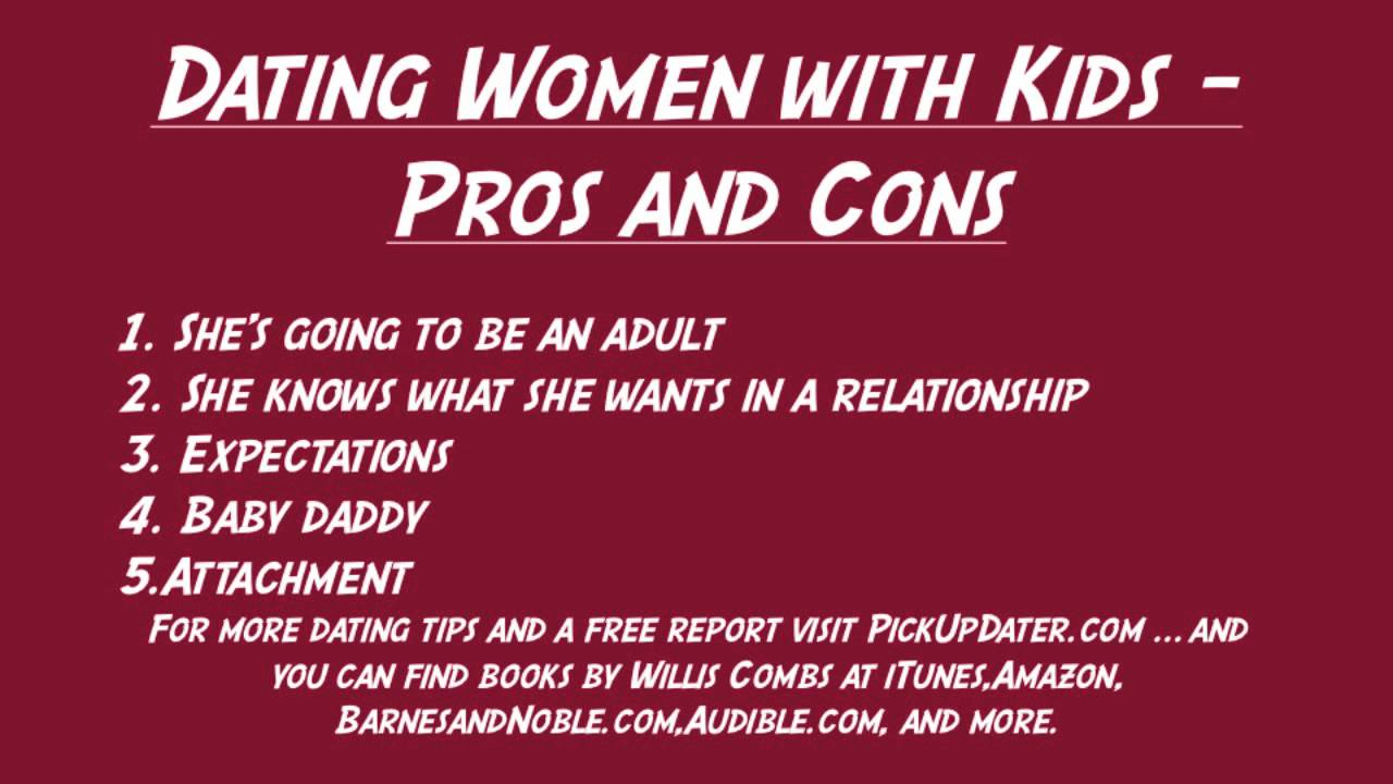 pros and cons of dating someone with a kids