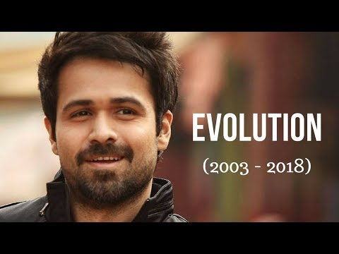 Emraan Hashmi Evolution (2003 - 2018)
