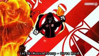 Lefriki musical group - Curva Nord