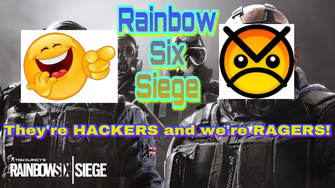 r6 siege multiplayer they 39 re hackers and we 39 re ragers. Black Bedroom Furniture Sets. Home Design Ideas