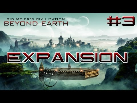 Expansion - Civilization: Beyond Earth #3