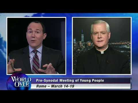 World Over - 2018-03-29 - Synod for Youth meeting, Fr. Gerald Murray, Robert Royal, Raymond Arroyo
