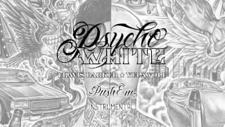 Psycho White - Push Em (Instrumental)