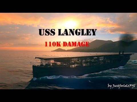 World of Warships - HOW TO LANGLEY [110K DMG, 11400XP]