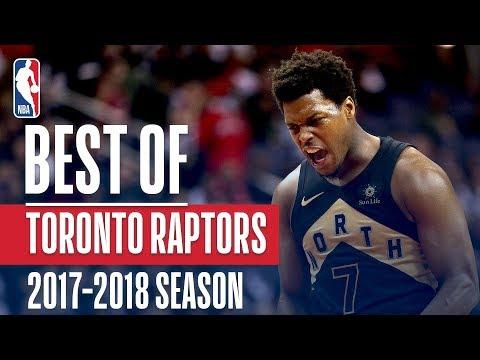 Best of Toronto Raptors | 2018 NBA Season