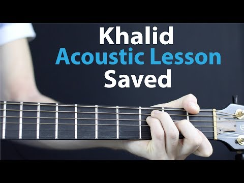Saved Guitar Chords Khalid Khmer Chords