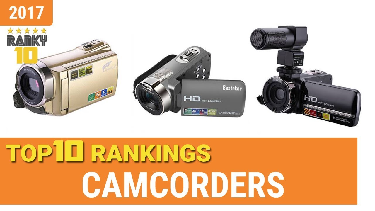 camcorders top 10 rankings reviews 2017 buying guides youtube rh youtube com Sony HD Comcorder Professional HD Camcorders