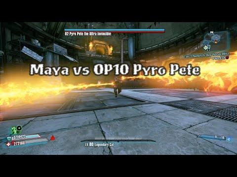 Borderlands 2 OP10 Raid Boss: Maya vs Pyro Pete the Ultra Invincible |