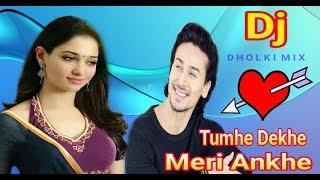 Tumhe Dekhe Meri Ankhe 🎸🎸🎸(DJ 🎛️Remix 🎶Dholki  Mix 🥁 2018)  Old Hindi Movie Song 📺