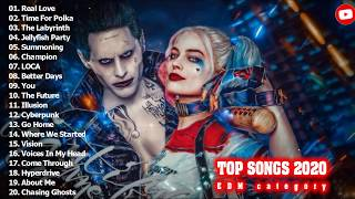Top Songs 2020 - EDM Category - The best English songs 2020