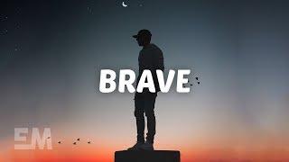 K E M A L - Brave (Lyrics)