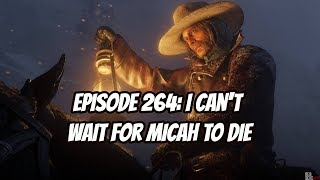 I Can't Wait for Micah to Die - Dense Pixels Podcast - Episode 264