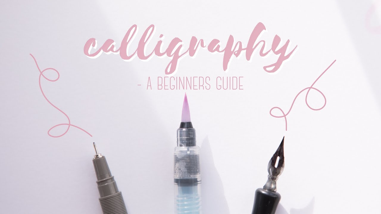 3 calligraphy styles a beginners guide youtube