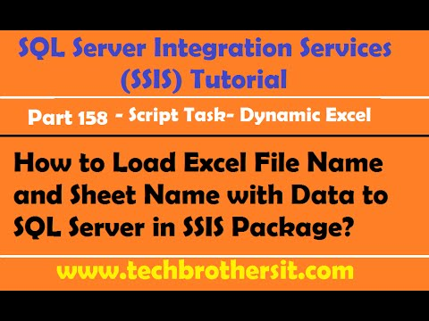 SSIS Part 158-How to Load Excel File Name and Sheet Name with Data to SQL Server in SSIS Package