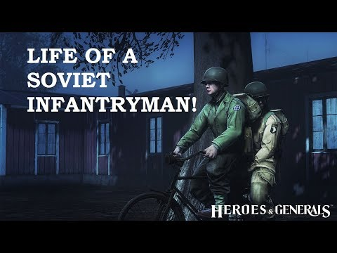 A Day In The Life of a Soviet Infantryman! - Heroes and Generals #4