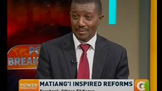 Power Breakfast News Review: Matiang'i inspired reforms