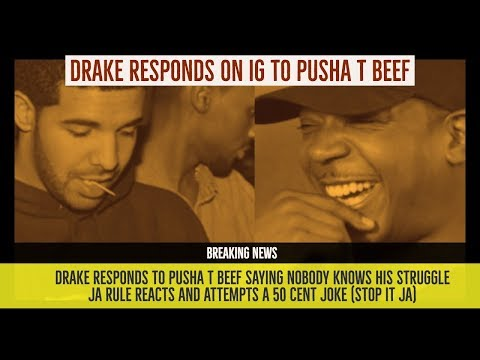 Drake RESPONDS to Pusha T Beef 'Nobody Knows My Struggle', Ja Rule REACTS and Attempts 50 Cent Joke