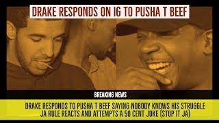 Drake RESPONDS to Pusha T Beef 'Nobody Knows My Struggle', Ja Rule ...