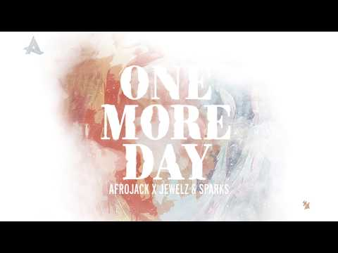 Afrojack x Jewelz & Sparks  One More Day