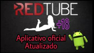 Download Video Melhor apk para assistir filmes Adultos Redtube  oficial  atualizado MP3 3GP MP4
