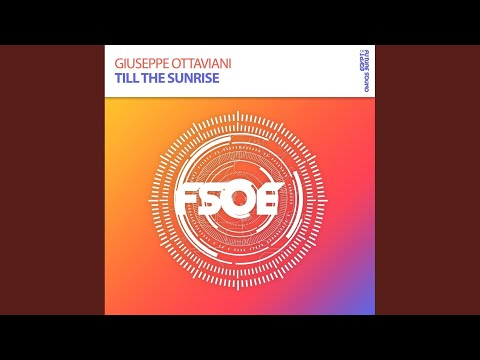 Till The Sunrise (Original Mix)