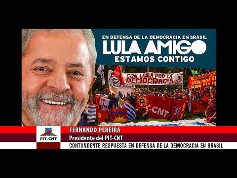 PIT-CNT Fernando Pereira ! En Defensa de la Democracia en Brasil ¡
