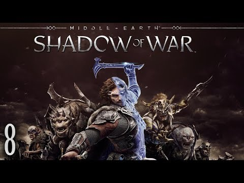 PRIMERA CONQUISTA - Shadow of War - EP 8