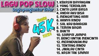 Lagu Pop Indo Slow Terbaik 2021, Lagu Pop Cover Indonesia Lawas Pilihan Enak Di Dengar Santai Kerja
