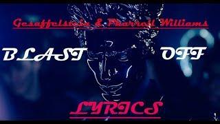 Gesaffelstein Pharrell Williams Blast Off Lyrics.mp3