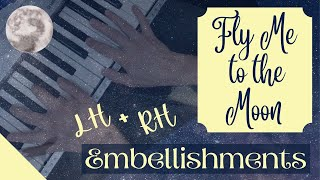 How to Enhance Any Jazz Melody   LH & RH Performance Ideas for Fly Me to the Moon