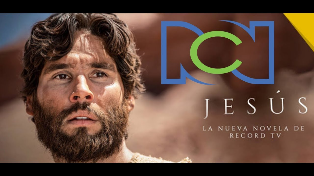 Jesús Novela Biblica Brasileña Por Rcn 12 Enero 2019 Youtube
