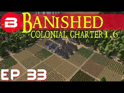 Banished Colonial Charter 1.6 - Travel & Trade - Ep 33 (Gameplay w/Mods)