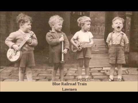Blue Railroad Train   Lawmen