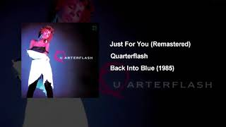 Watch Quarterflash Just For You video