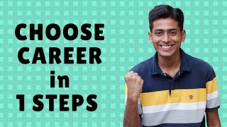Choose  a CAREER in 1 STEP After 12th
