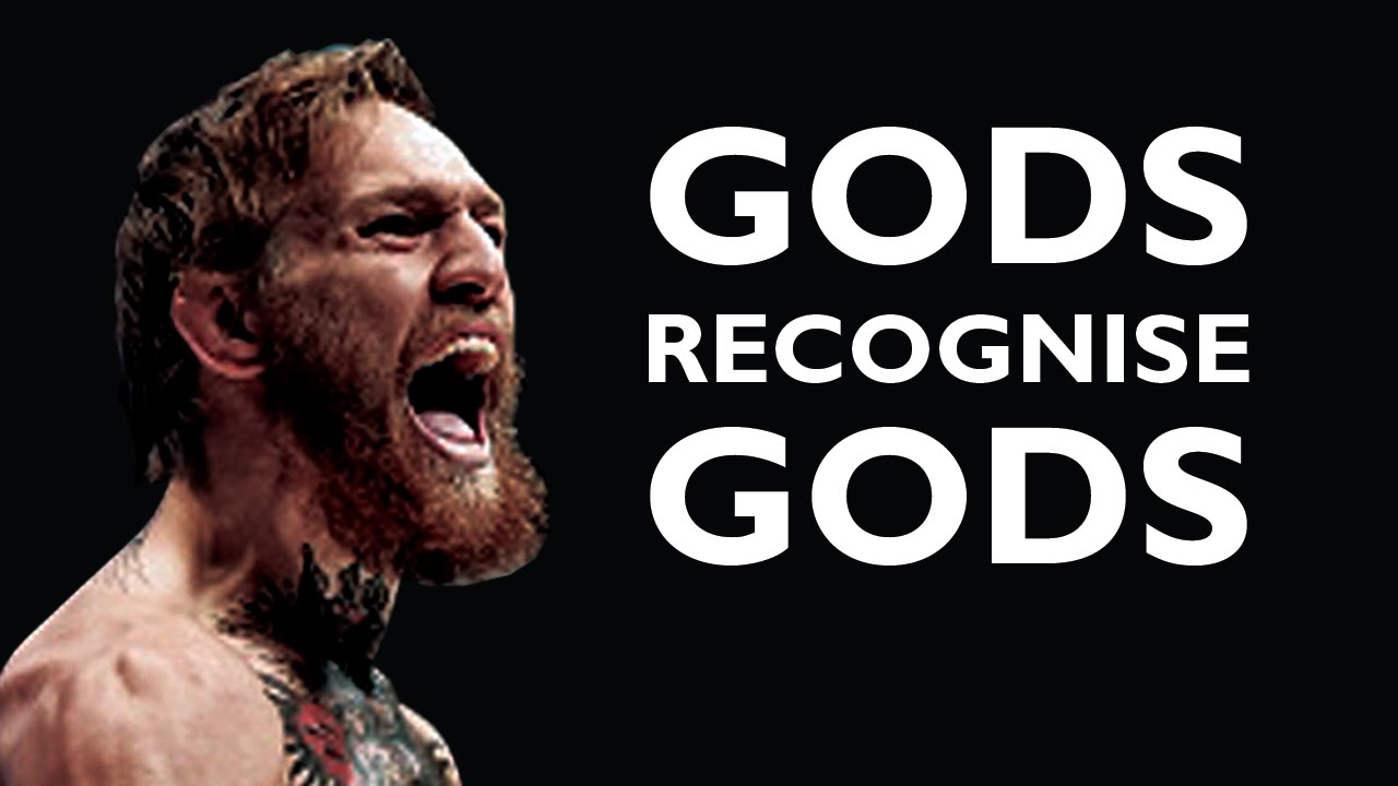 Conor Mcgregor Quotes Wallpapers Conor Mcgregor Gods Recognise Gods Youtube