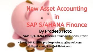 New Asset Accounting in SAP S4 HANA - Overview, Features (Practical explanation)