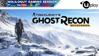 Tom Clancy's Ghost Recon: Wildlands - Soliloquy Gaming Session