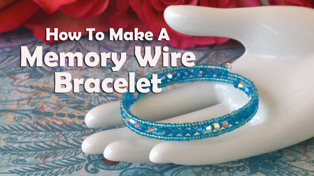 How To Make Jewelry: How To Make A Memory Wire Bracelet - YouTube